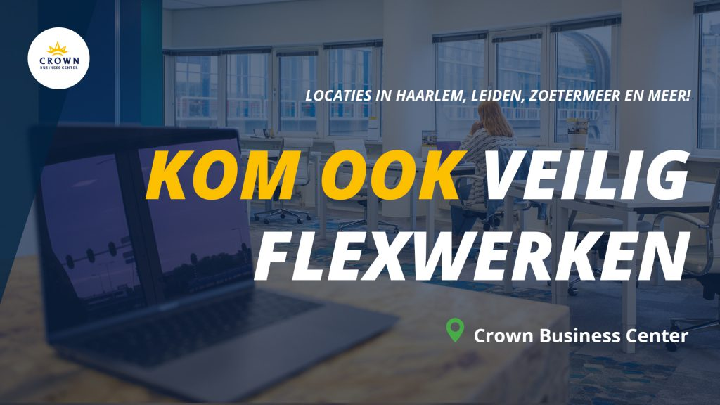 Coronavirus flexwerkplek Crown Business Center